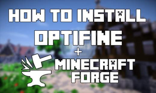 install optifine with minecraft forge